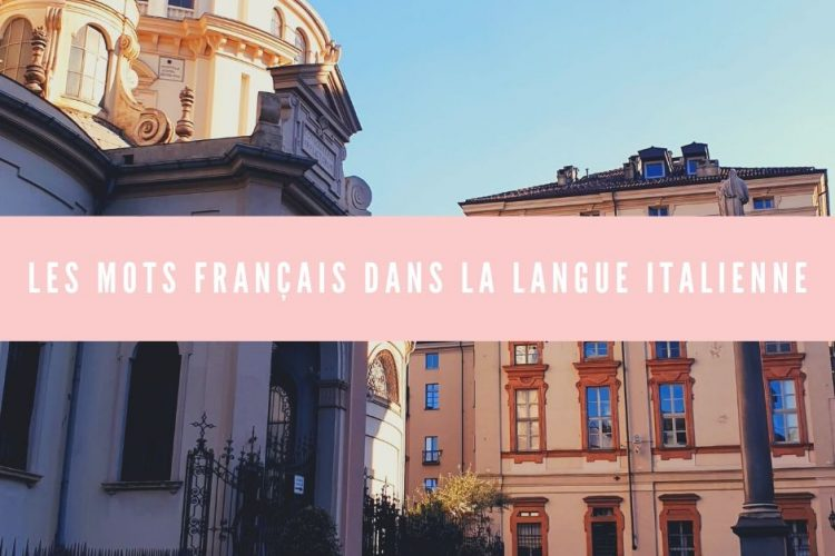 le français dans la langue italienne