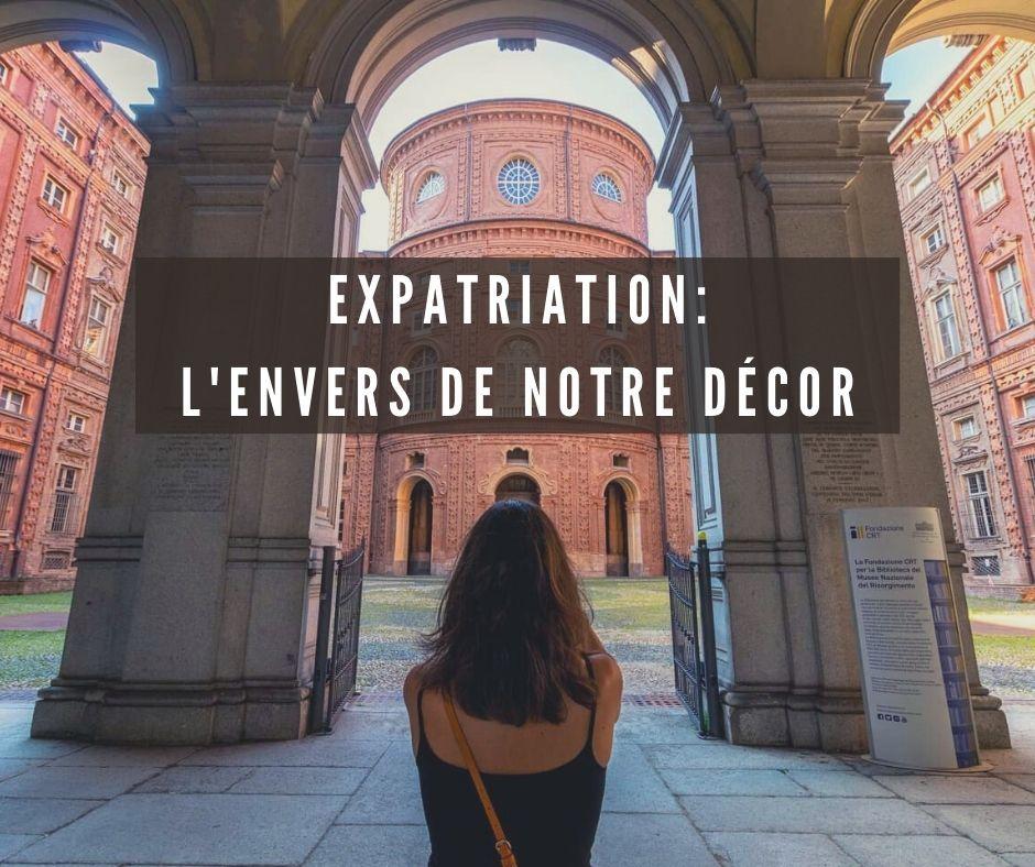 Expatriation, l'envers de notre décor
