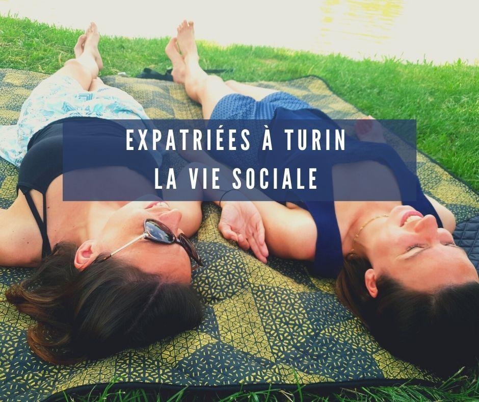 Expatriées à Turin, la vie sociale