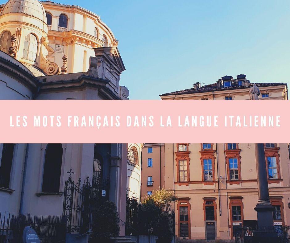 Les mots français dans la langue italienne