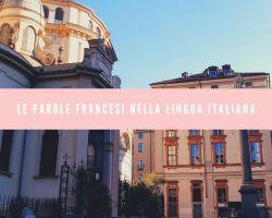 Le parole francesi nella lingua italiana