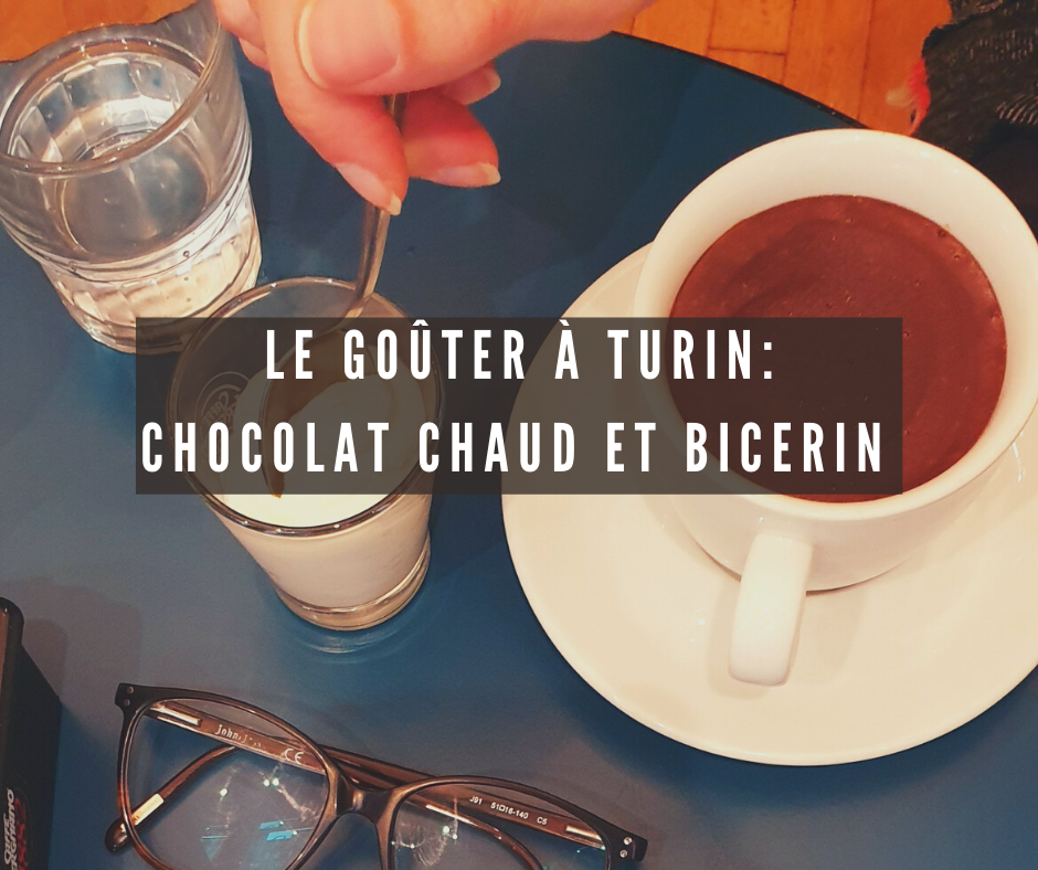 Le goûter à Turin : Chocolat chaud et bicerin